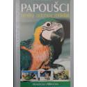 Papagáje - umelý odchov mláďat