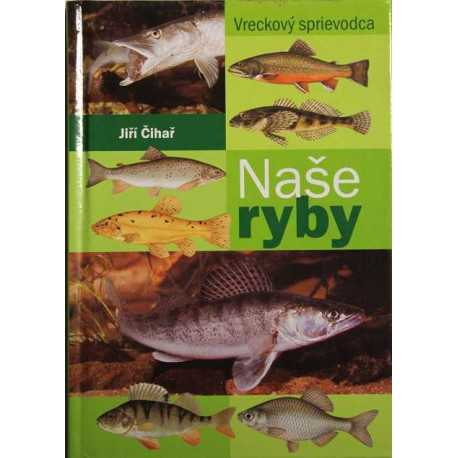 Our fish (pocket guide)
