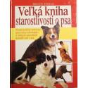 Veľká kniha starostlivosti o psa